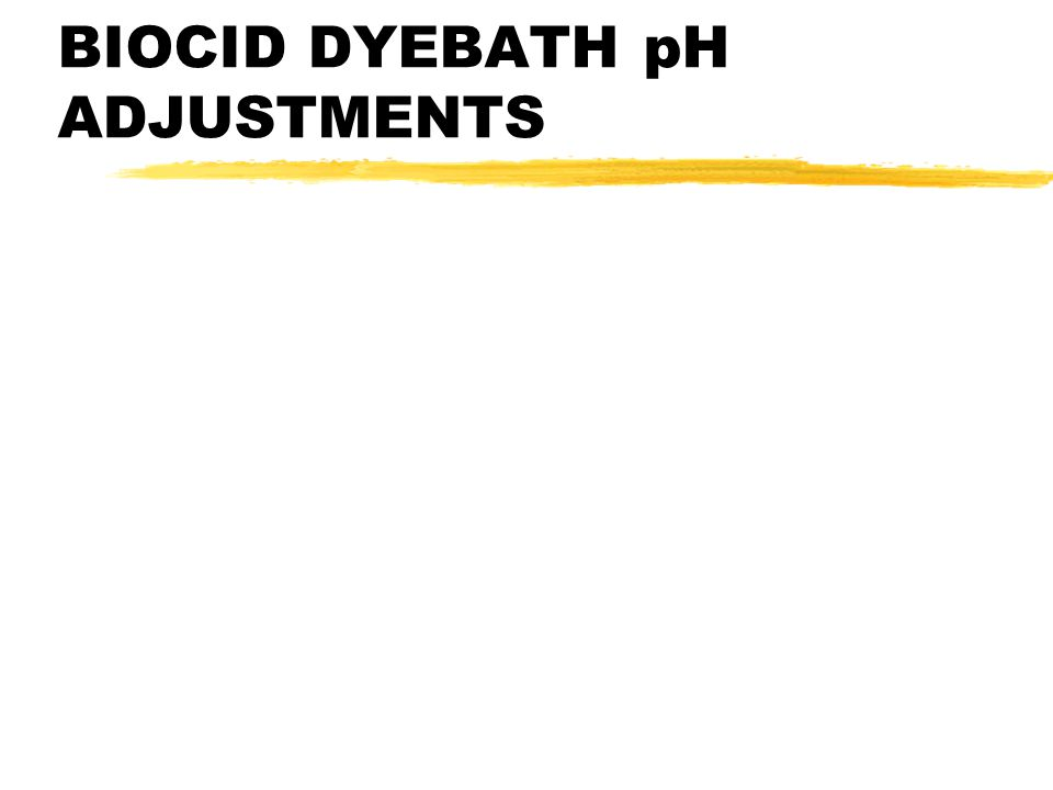 BIOCID DYEBATH pH ADJUSTMENTS