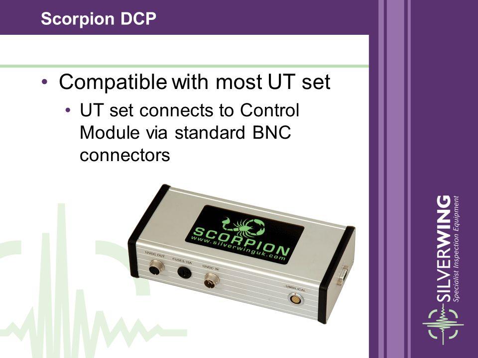 Scorpion DCP Compatible with most UT set UT set connects to Control Module via standard BNC connectors