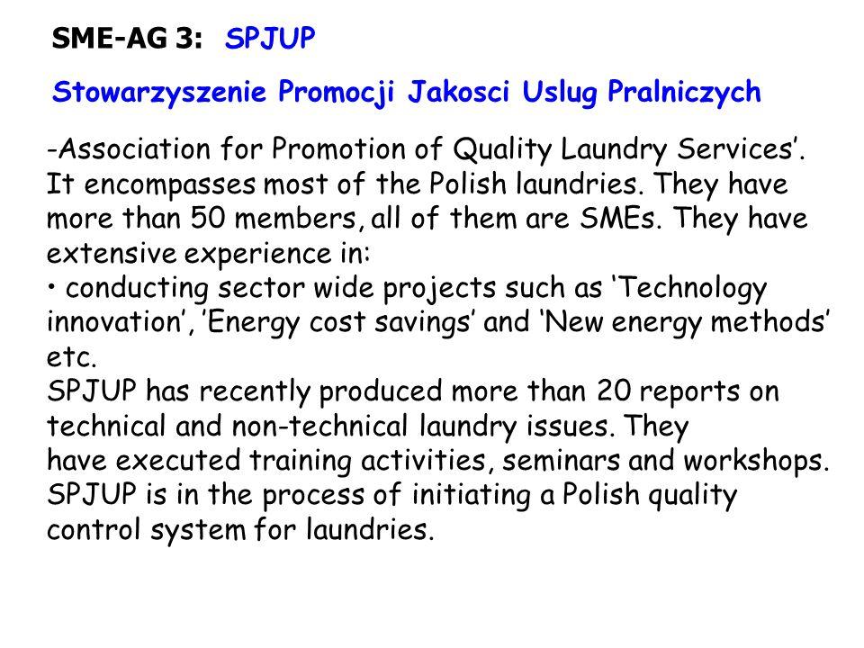 SME-AG 3: SPJUP Stowarzyszenie Promocji Jakosci Uslug Pralniczych -Association for Promotion of Quality Laundry Services'.