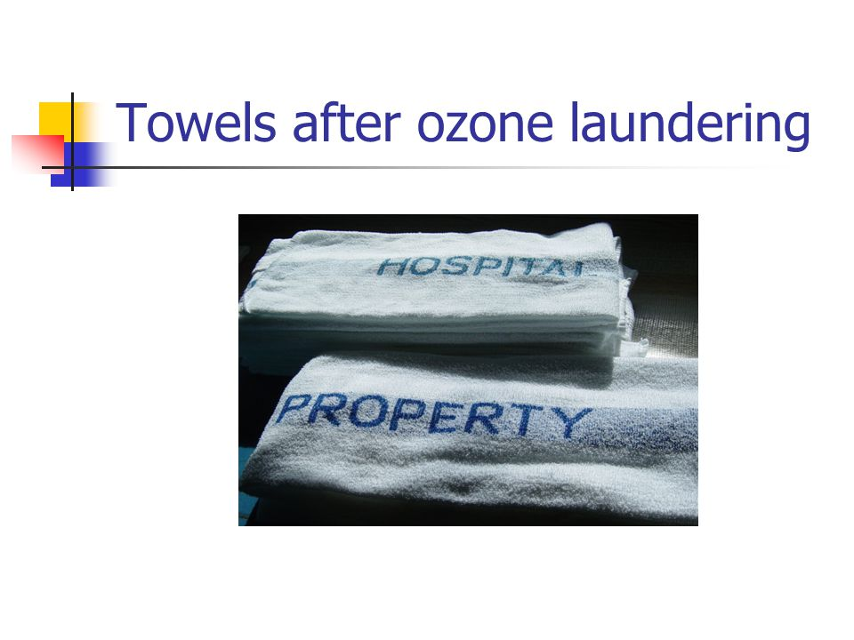 Towels after ozone laundering