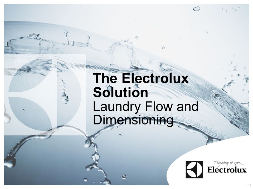 The Electrolux Solution Laundry Flow and Dimensioning 21