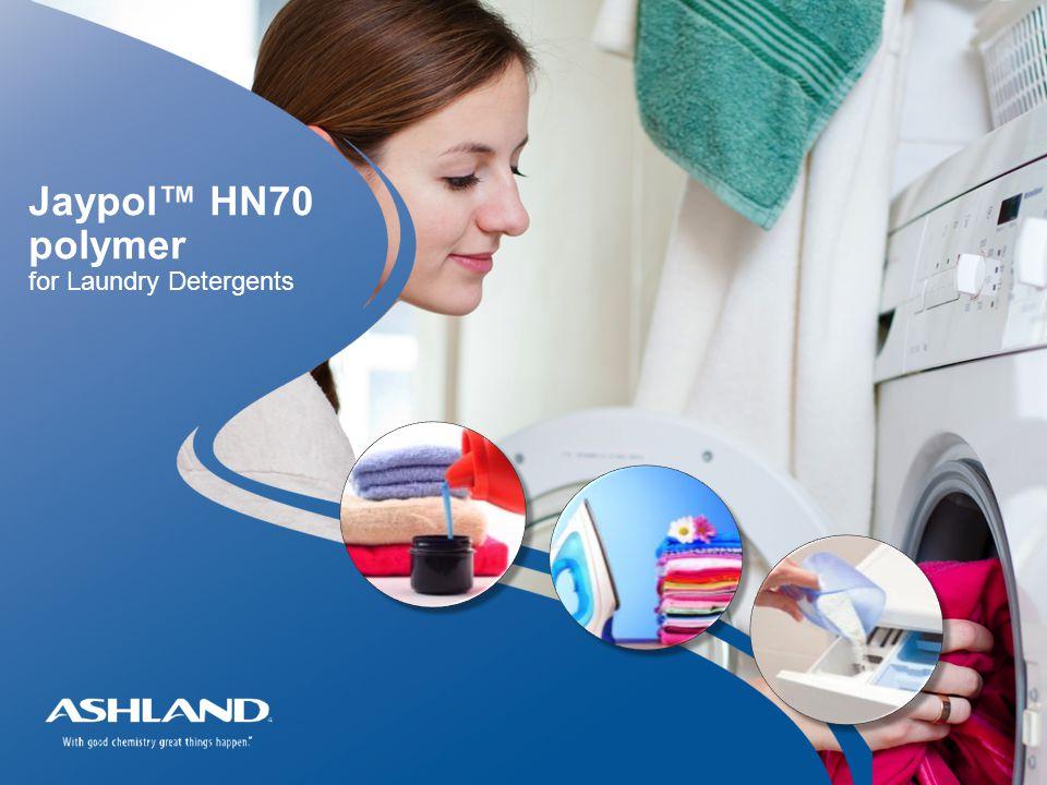 1 Jaypol™ HN70 polymer for Laundry Detergents