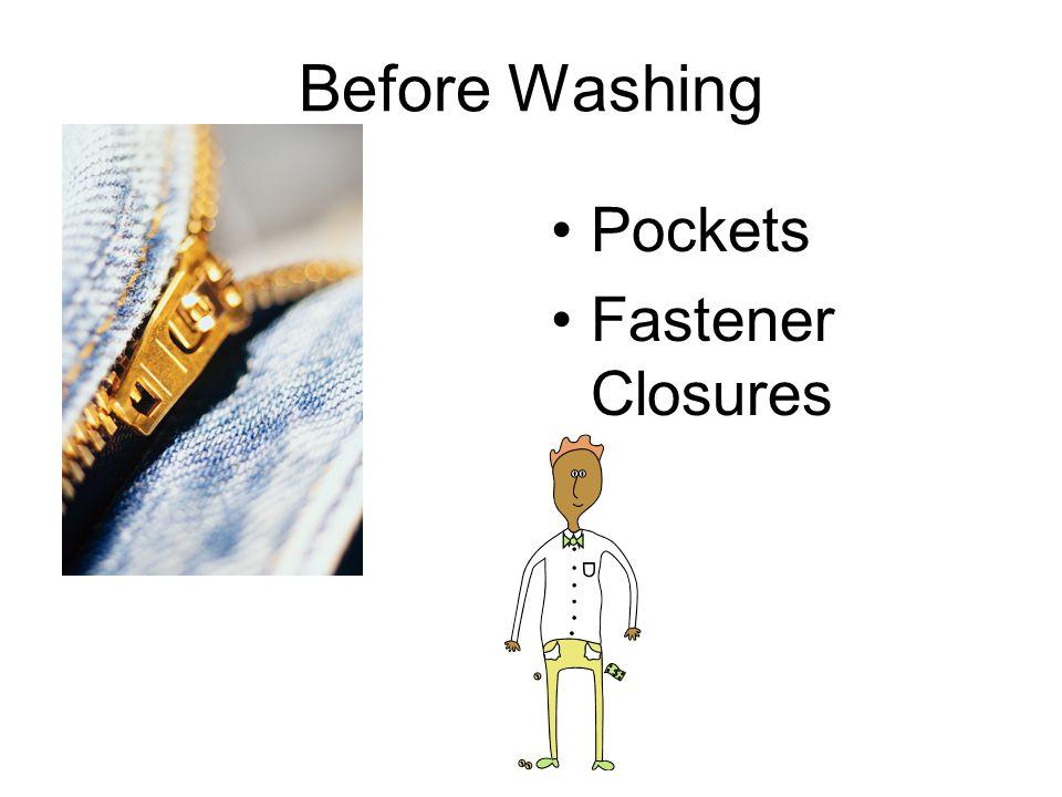 Before Washing Pockets Fastener Closures