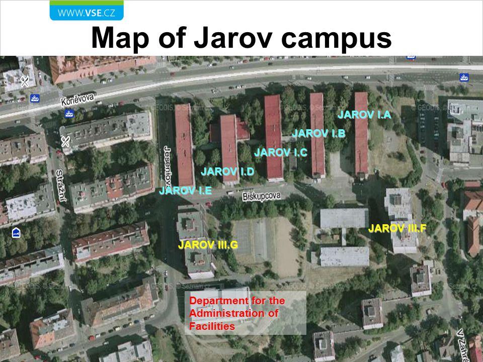 Map of Jarov campus JAROV I.A JAROV I.B JAROV I.C JAROV I.D JAROV III.G JAROV I.E JAROV III.F Department for the Administration of Facilities