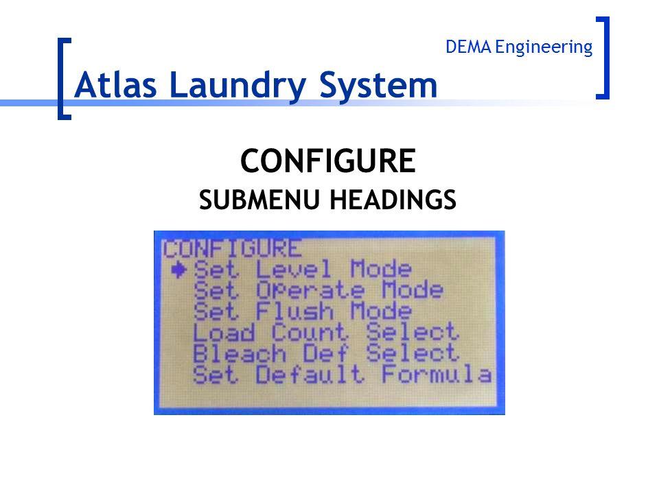 Atlas Laundry System CONFIGURE SUBMENU HEADINGS DEMA Engineering