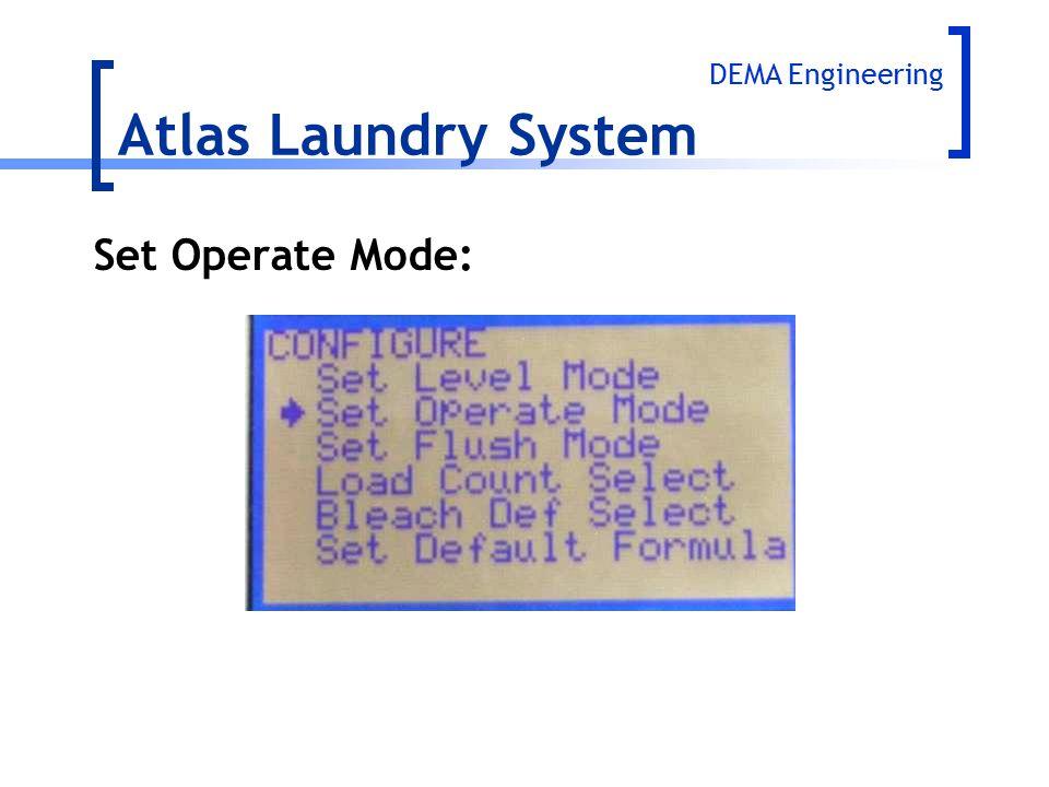 Set Operate Mode: Atlas Laundry System DEMA Engineering