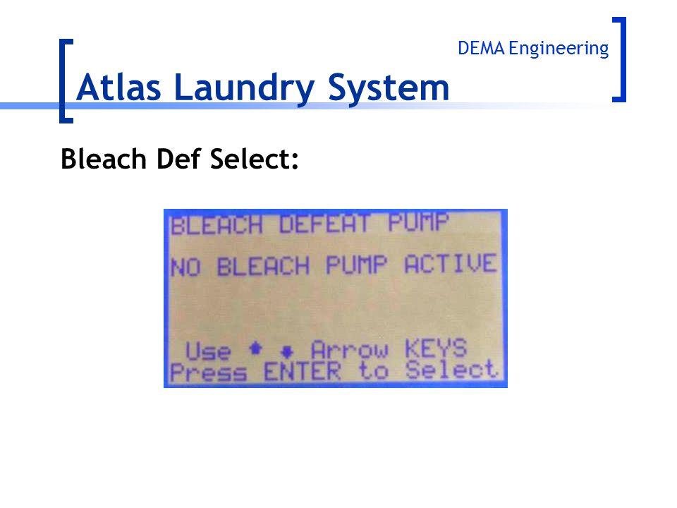 Atlas Laundry System Bleach Def Select: DEMA Engineering