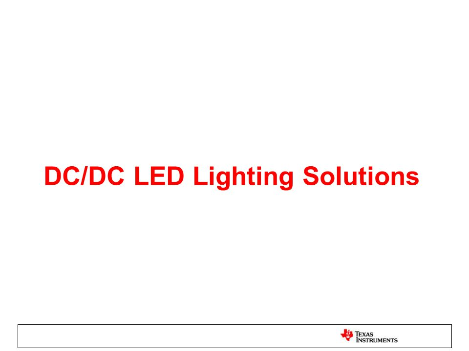 DC/DC LED Lighting Solutions