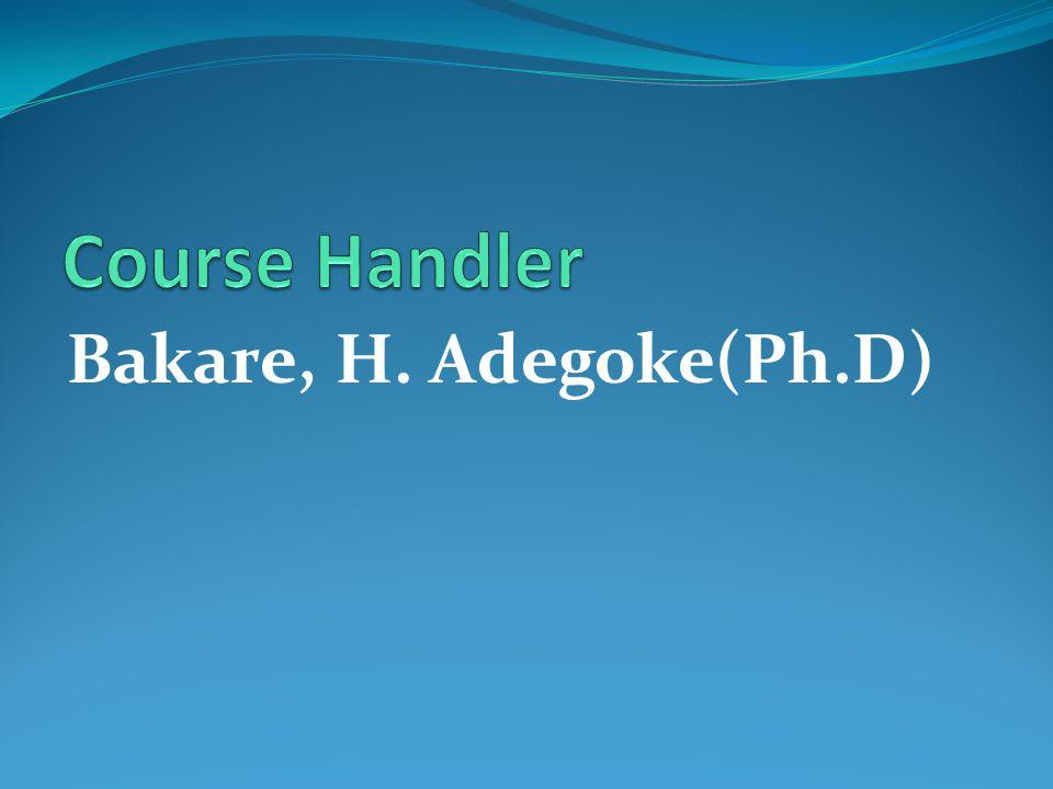 Bakare, H. Adegoke(Ph.D)