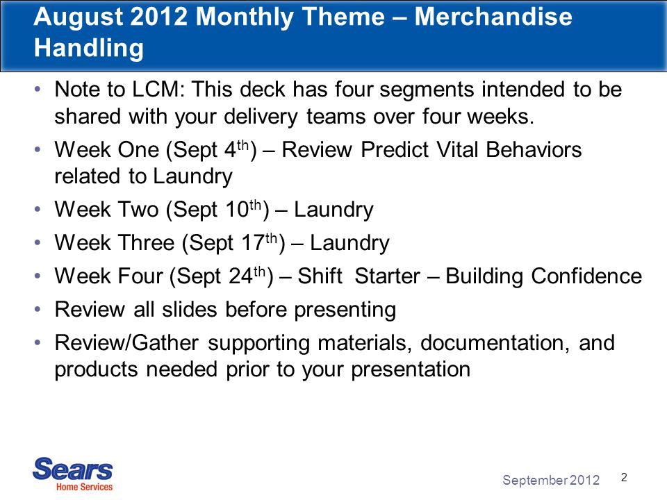 September 2012 23 Laundry – Part 2 Week Three September 2012 Monthly Theme