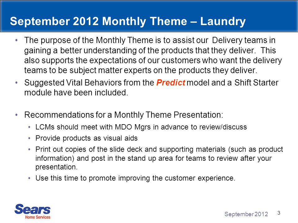 September 2012 4 Resources Predict Model Video Predict Model Poster Home Delivery Best Practices Guide Located on the Carrier Website Laundry related documents & videos Located on the Carrier Website