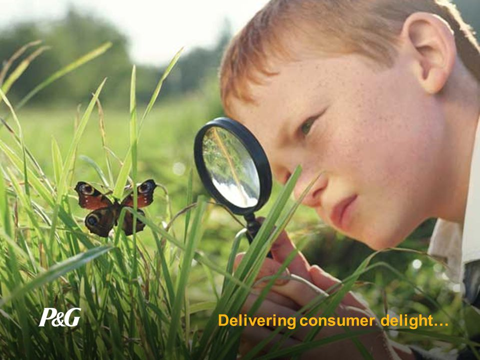 Social Responsibility Environmental Responsibility Sustainability … better quality of life for everyone, now and for generations to come P&G Defines Sustainability Broadly…