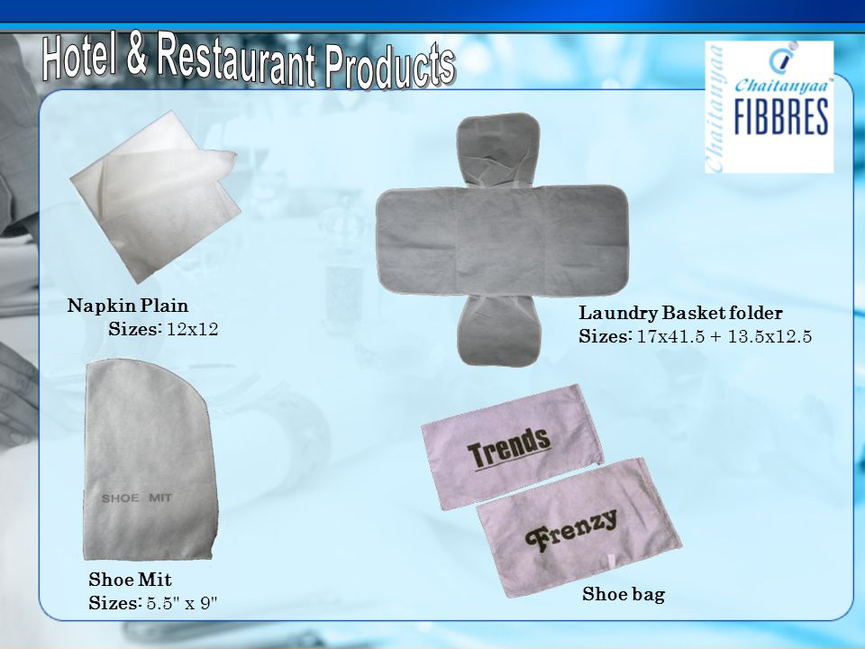 Napkin Plain Sizes: 12x12 Laundry Basket folder Sizes: 17x41.5 + 13.5x12.5 Shoe Mit Sizes: 5.5 x 9 Shoe bag