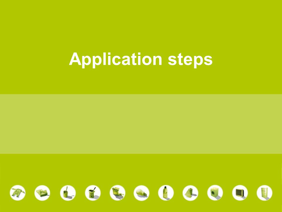 Application steps