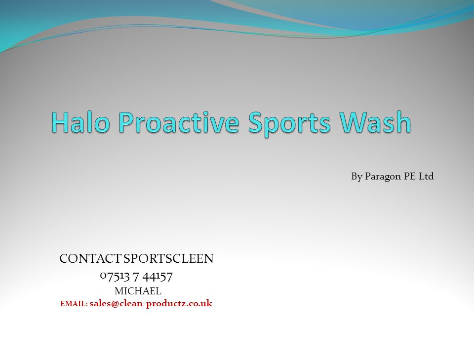By Paragon PE Ltd CONTACT SPORTSCLEEN 07513 7 44157 MICHAEL EMAIL: sales@clean-productz.co.uk