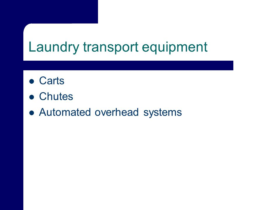 Laundry transport equipment Carts Chutes Automated overhead systems