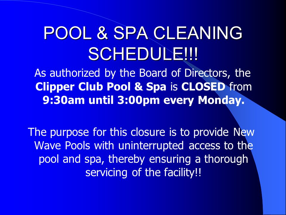 POOL & SPA CLEANING SCHEDULE!!.