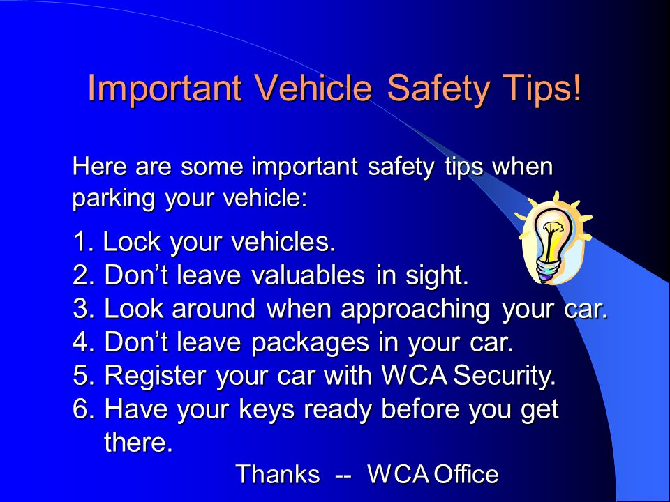 Important Vehicle Safety Tips.
