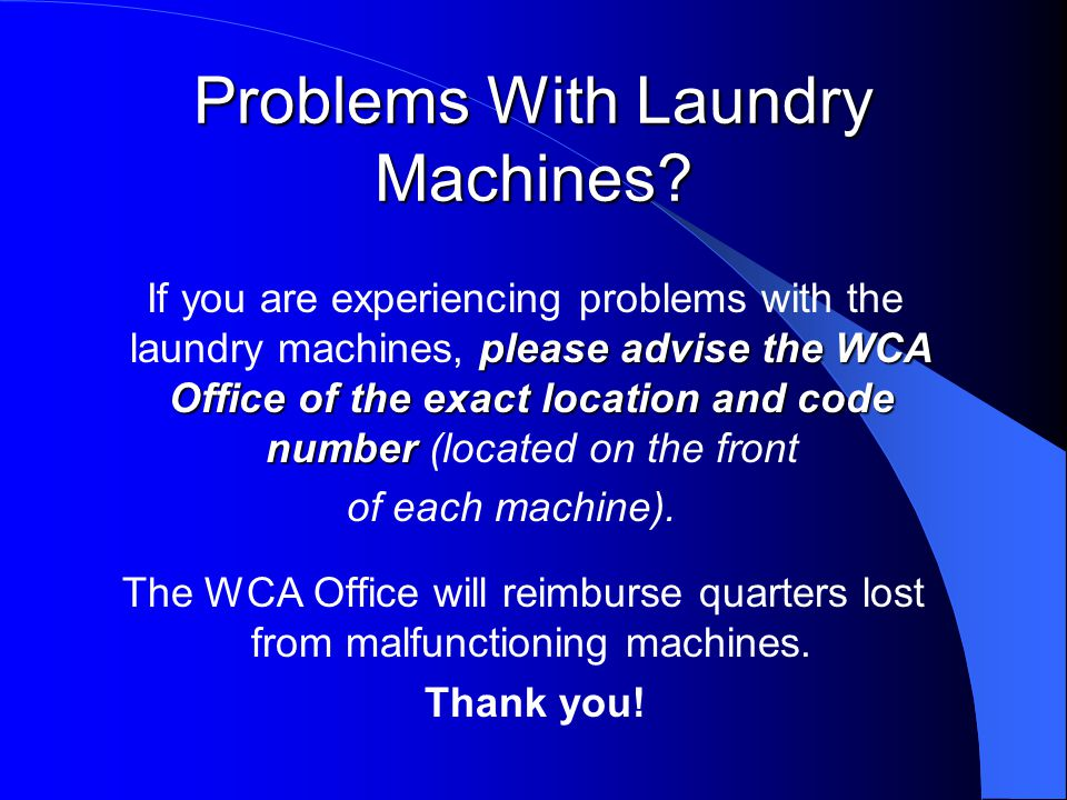 Problems With Laundry Machines.