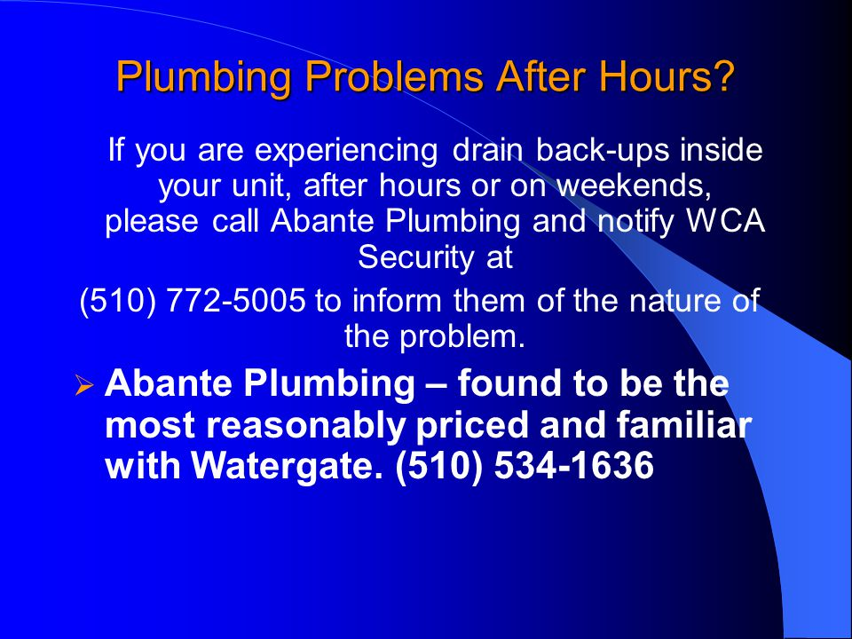 Plumbing Problems After Hours.