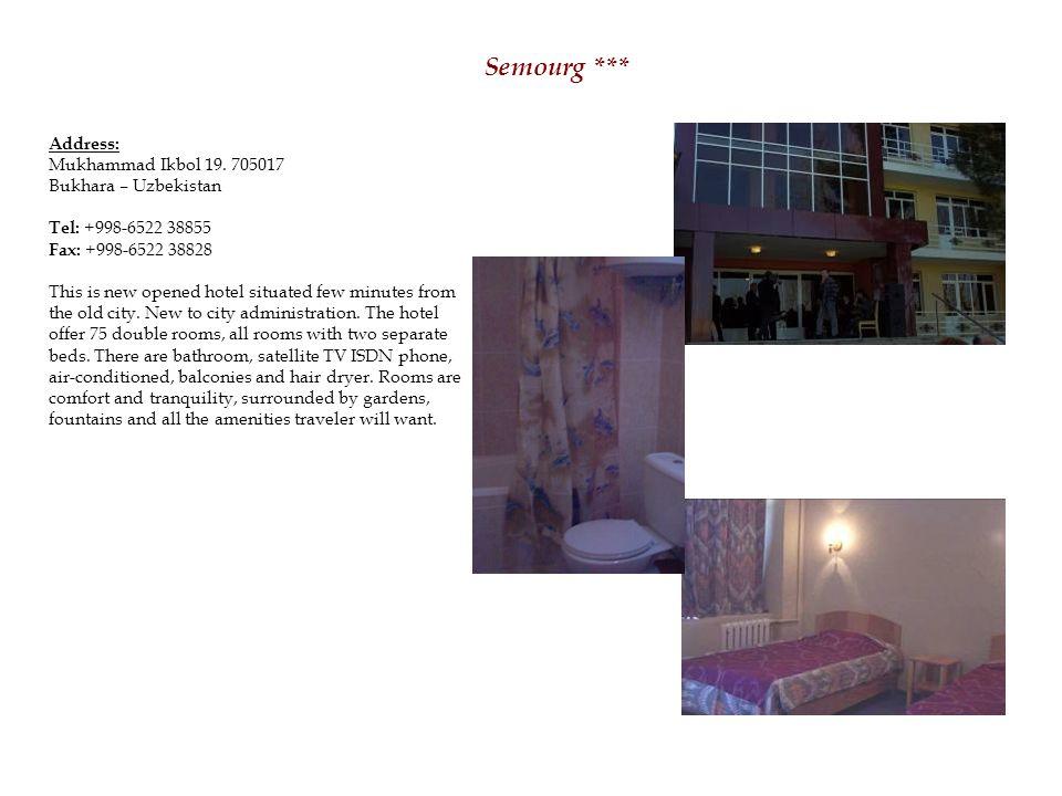 Semourg *** Address: Mukhammad Ikbol 19.