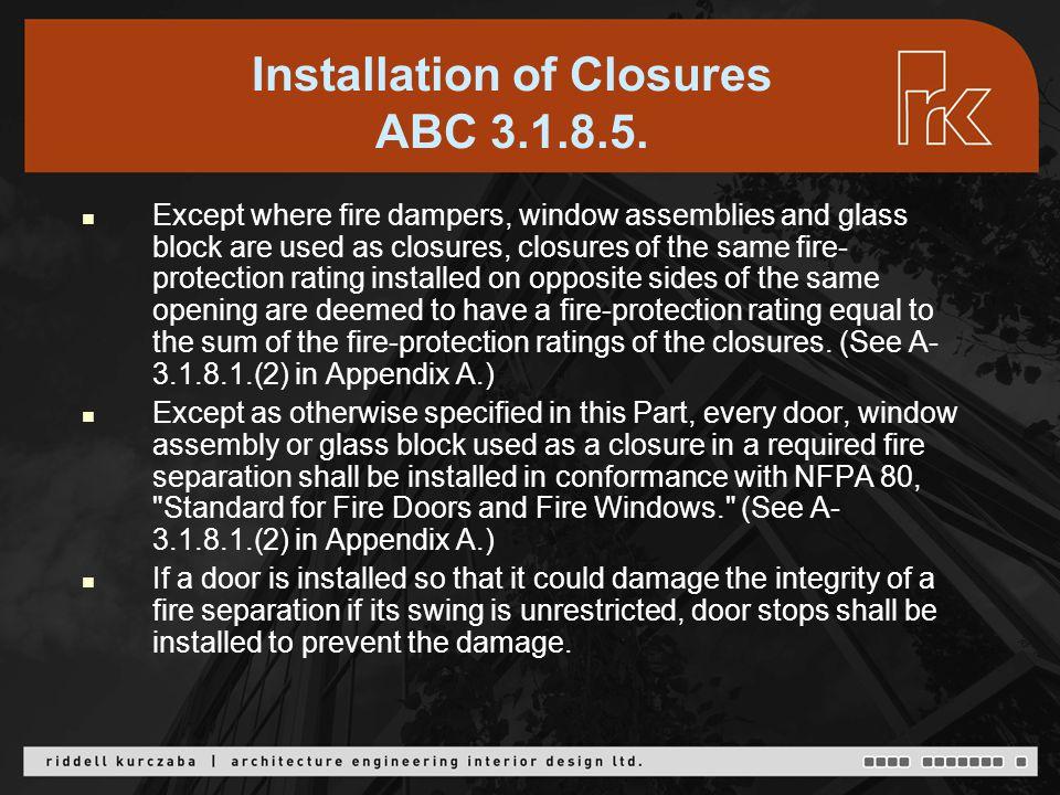 Installation of Closures ABC 3.1.8.5.