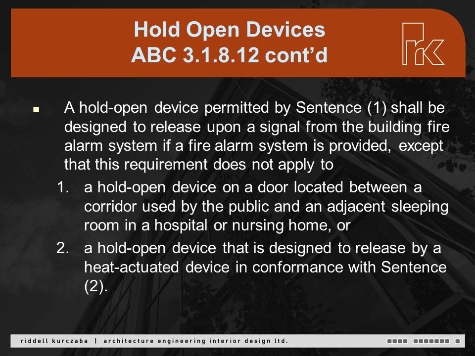 Approved Hold Open Device