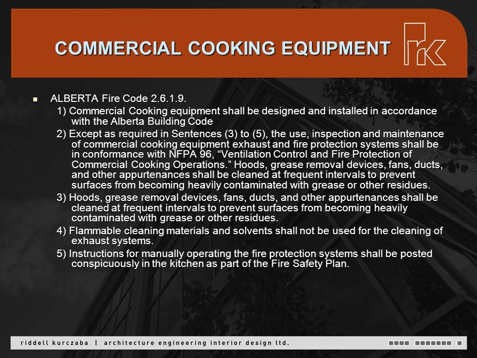 COMMERCIAL COOKING EQUIPMENT ALBERTA Fire Code 2.6.1.9.