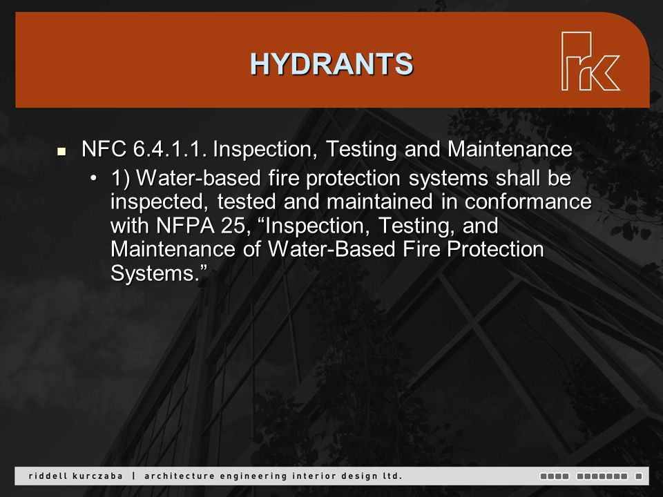 HYDRANTS NFC 6.4.1.1. Inspection, Testing and Maintenance NFC 6.4.1.1.