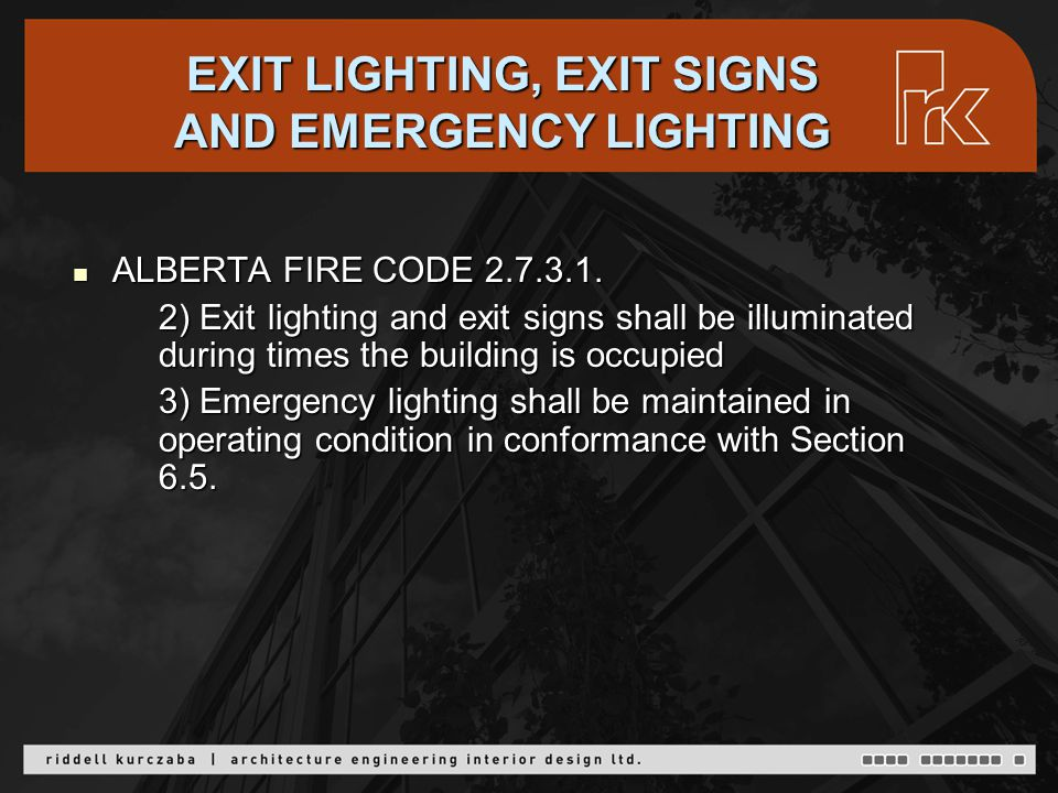 EXIT LIGHTS Relamping requirements Relamping requirements Relamping Options Relamping Options Lamp Selection Lamp Selection Energy Saving Options Energy Saving Options Tritium Exit Signs Tritium Exit Signs