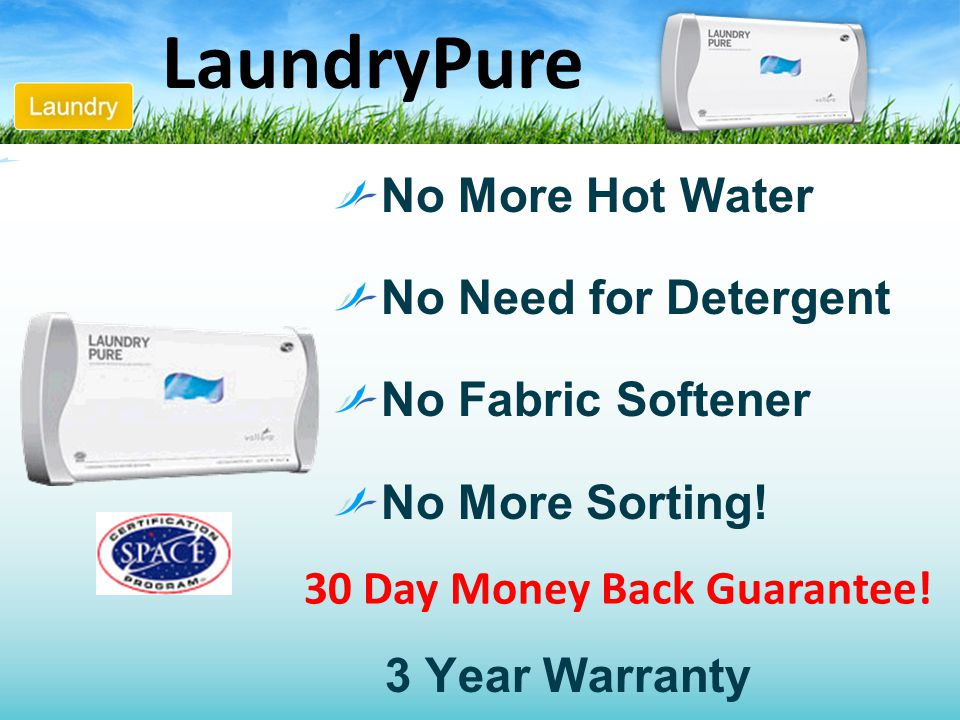LaundryPure No More Hot Water No Need for Detergent No Fabric Softener No More Sorting! 3 Year Warranty 30 Day Money Back Guarantee!