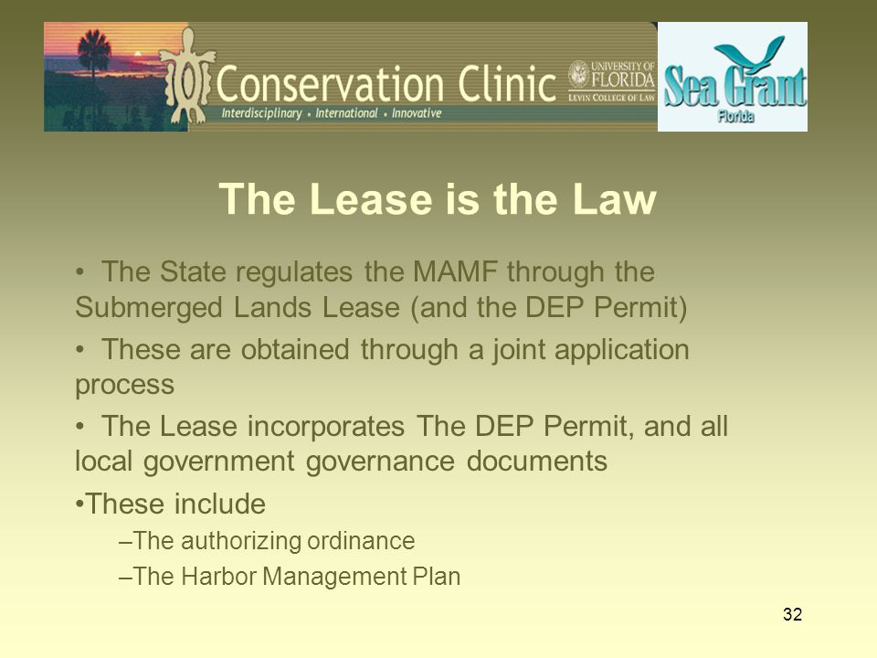 33 The Lease is the Law Key lease & permit provisions encountered in MAMF's surveyed – Nearly all moorings must be made available to public on a first-come first- serve basis (90% Sarasota & FMB) – Commercial activities generally prohibited – Use of revenue may be restricted – Manatee education plan must be put in effect