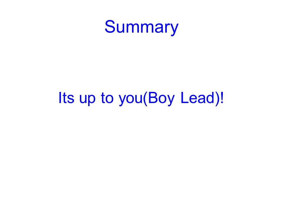 Summary Its up to you(Boy Lead)!