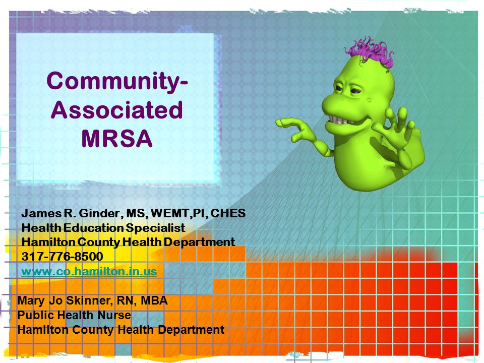 Community- Associated MRSA James R.
