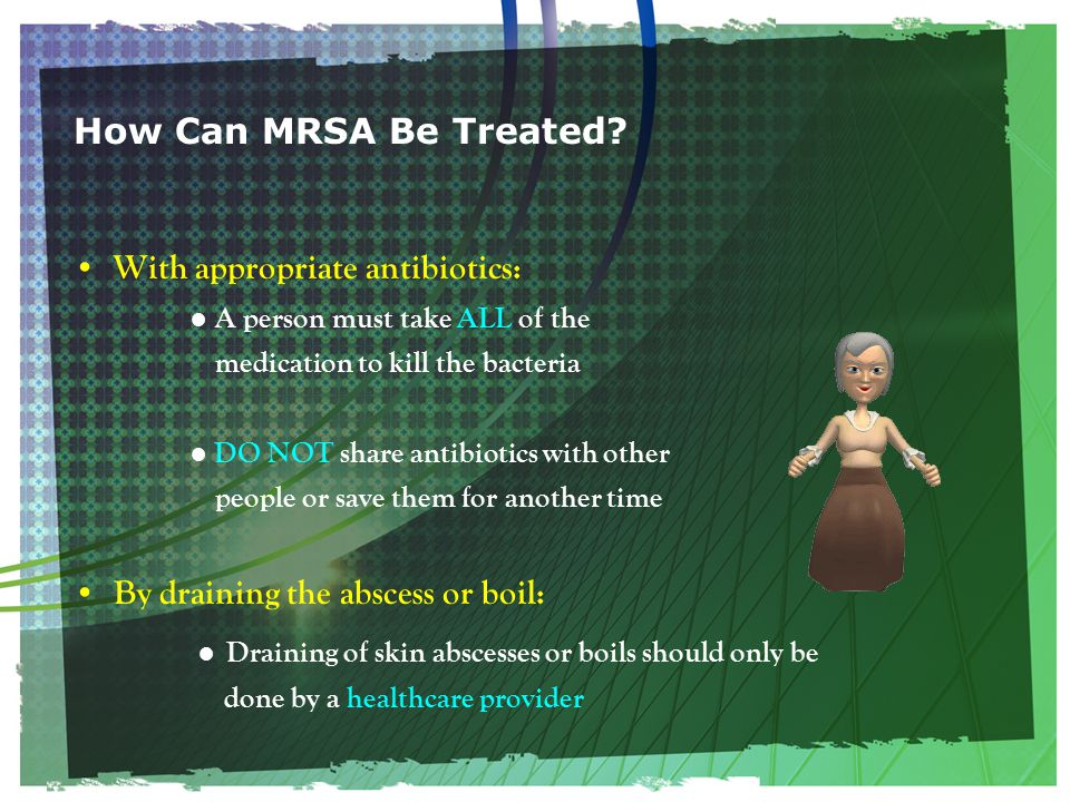 How Can MRSA Be Treated.