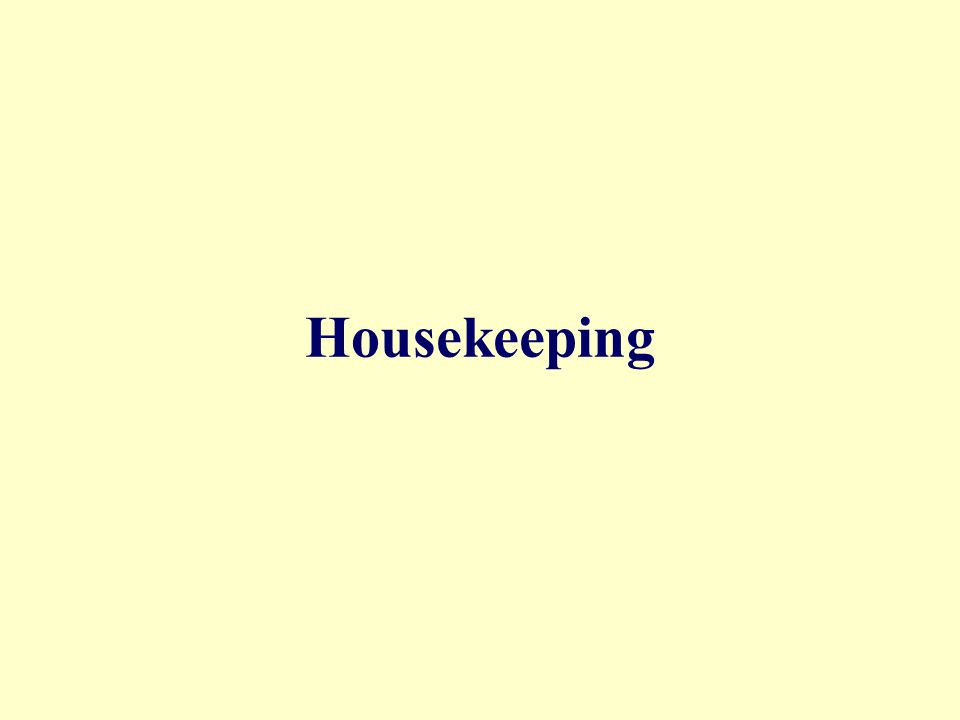 Decisions about required number of cleaning employees Frequency of cleaning Roles of Housekeeping Dept.