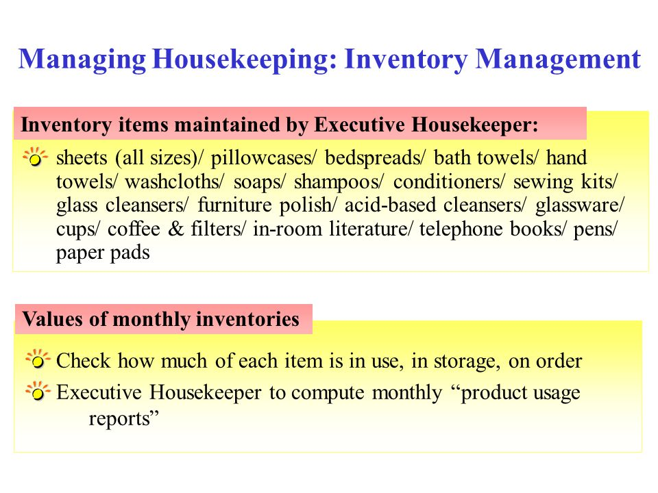 "Check how much of each item is in use, in storage, on order Executive Housekeeper to compute monthly ""product usage reports"" sheets (all sizes)/ pillo"