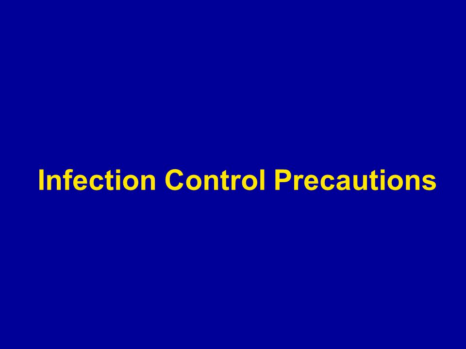 Infection Control Precautions