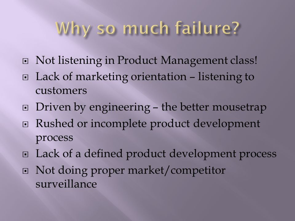  Not listening in Product Management class.