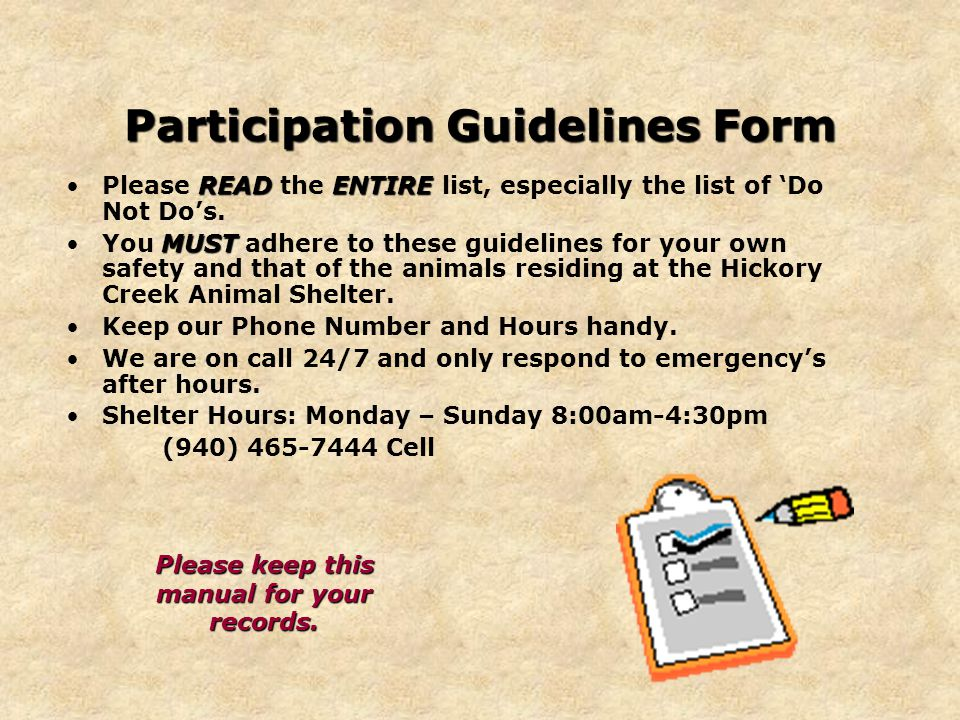Participation Guidelines Form READENTIREPlease READ the ENTIRE list, especially the list of 'Do Not Do's.