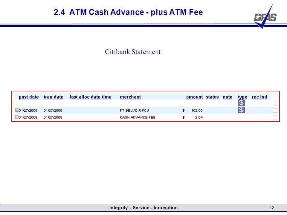 Integrity - Service - Innovation 12 2.4 ATM Cash Advance - plus ATM Fee Citibank Statement