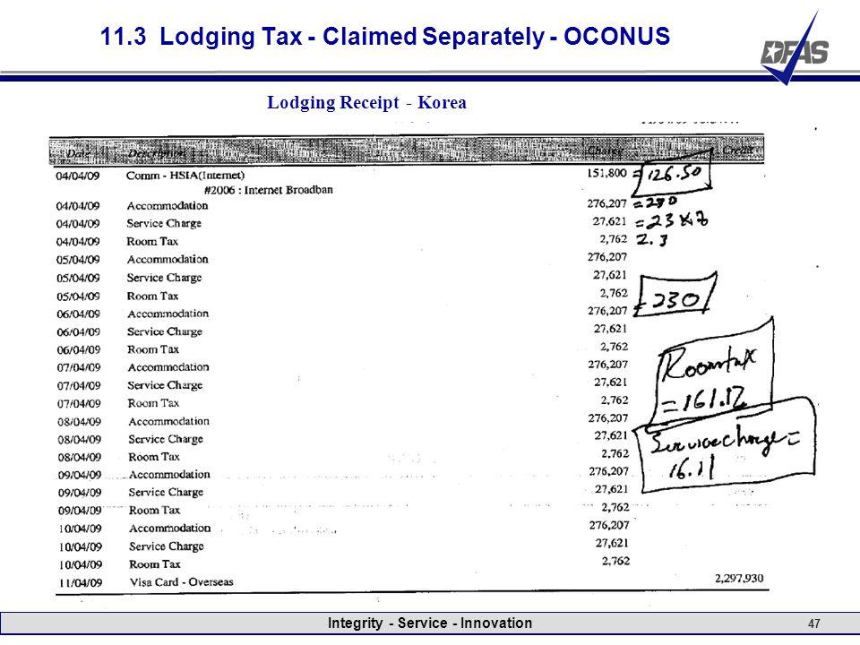 Integrity - Service - Innovation 47 11.3 Lodging Tax - Claimed Separately - OCONUS Lodging Receipt - Korea