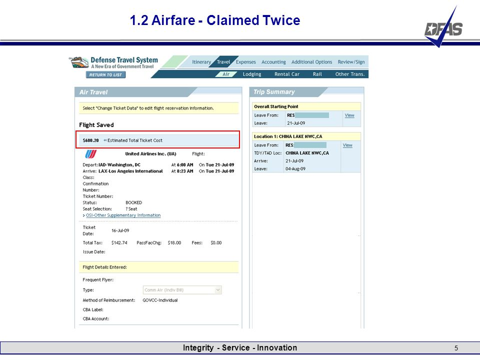 Integrity - Service - Innovation 5 1.2 Airfare - Claimed Twice
