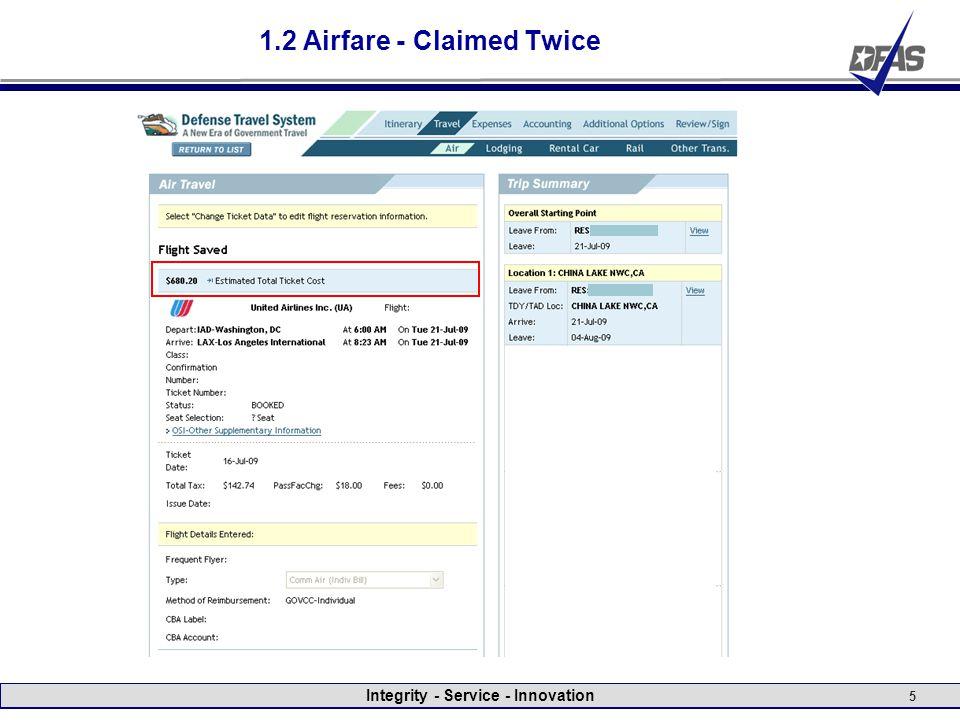 Integrity - Service - Innovation 5 1.2 Airfare - Claimed Twice