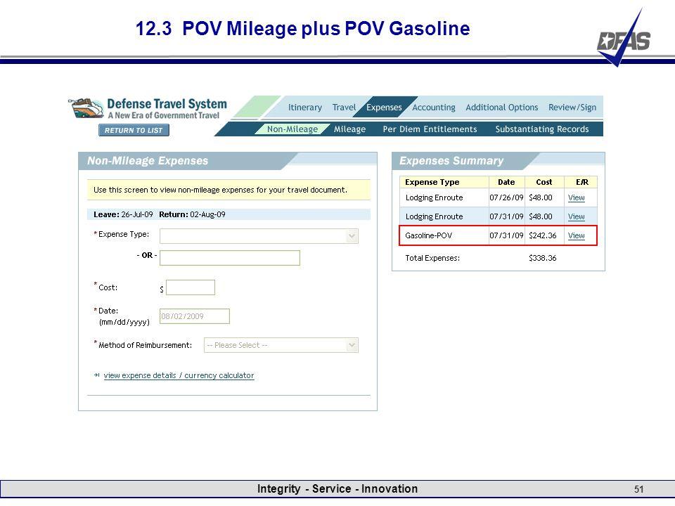 Integrity - Service - Innovation 51 12.3 POV Mileage plus POV Gasoline