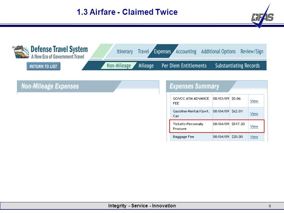 Integrity - Service - Innovation 6 1.3 Airfare - Claimed Twice