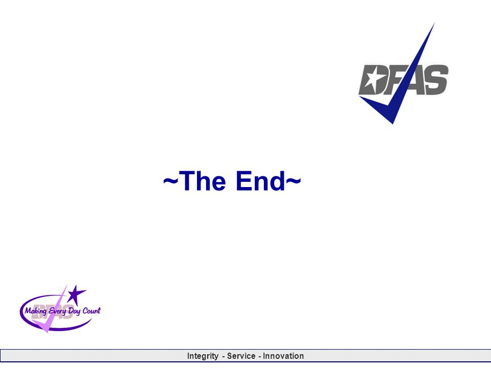 Integrity - Service - Innovation ~The End~