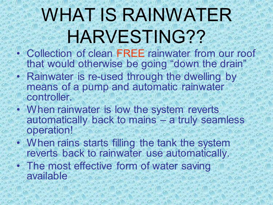WHAT IS RAINWATER HARVESTING .