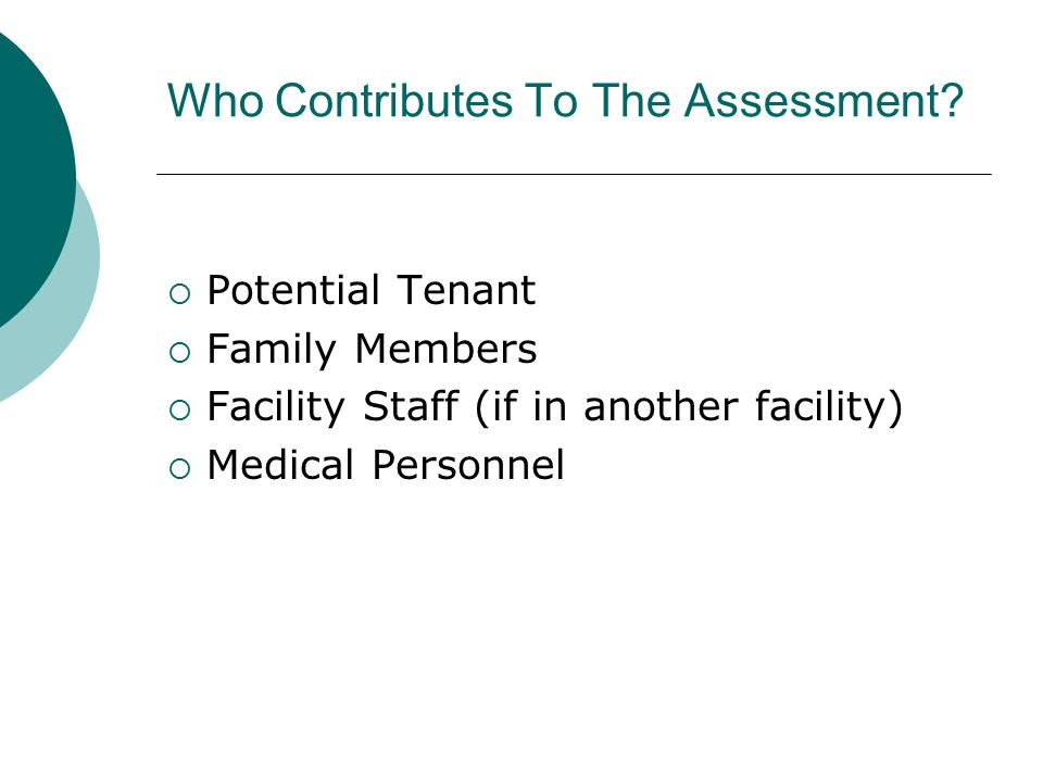 Who Contributes To The Assessment.