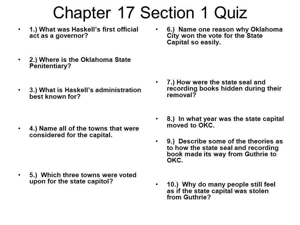 Chapter 17 Section 1 Quiz 1.) What was Haskell's first official act as a governor.